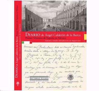 Picture of Diaro de Ángel Calderón de la Barca: Primer Ministro de España en México