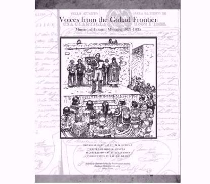 Picture of Voices from the Goliad Frontier, 1821-1835