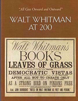 Picture of All Goes Onward and Outward: Walt Whitman at 200